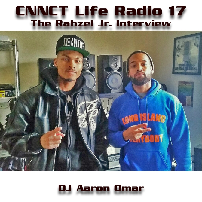 CNNCT Life Radio 17: The Rahzel Jr. Interview