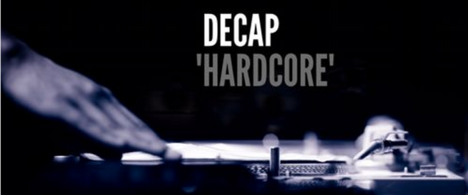 "New Track: ""Hardcore"" Produced by Decap"