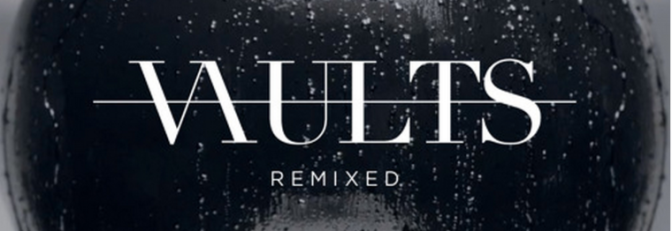 "New Music: ""One Last Night (Hippie Sabotage Remix)"" by Vaults"